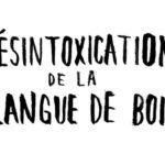 désintoxication de la langue de bois